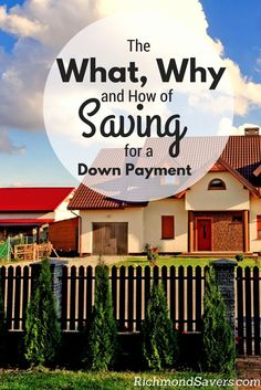 You need to make sure you're financially prepared before considering buying a home, and that means having an emergency fund already in place, a steady source of income, and the ability to continue contributing to your long-term financial goals  http://www.richmondsavers.com/saving-for-down-payment-on-a-home/
