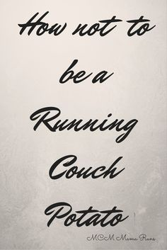 How not to be a Running Couch Potato - sometimes today& life makes it easy to be sedentary when you aren& working out. Here are some tips to get moving instead of sitting. Training For A 10k, Race Training, Half Marathon Training, Fit Board Workouts, Running Workouts, Running Tips, Going Back To College, College Fun, College Tips