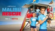 Netflix Malibu Rescue:Great movie to watch for getting ready for summer Shows On Netflix, Movies And Tv Shows, Just Add Magic, Great Movies To Watch, Teen Romance, Team Challenges, Malibu Beaches, Comedy Series, Netflix Originals