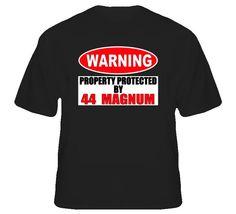44 Magnum Property Protected Custom Shirt