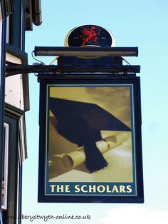 The Scholars Aberystwyth - My favourite pub whilst I went to Aberystwyth University! Aberystwyth, British Pub, Pub Signs, England And Scotland, Signage, Wales, University, Welsh Country, Signs