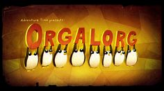"""""""Orgalorg """" is the fortieth episode in the sixth season of Adventure Time. It is the one hundred and ninety-sixth episode overall. After a walrus race accident, Gunter has strange visions. Adventure Time Season 6, Adventure Time Series Finale, Watch Adventure Time, Marceline, Cartoon Network, Pendleton Ward, Daddys Little Monster, Flame Princess, Jake The Dogs"""
