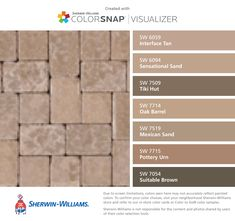 I found these colors with ColorSnap® Visualizer for iPhone by Sherwin-Williams: Interface Tan (SW 6059), Sensational Sand (SW 6094), Tiki Hut (SW 7509), Oak Barrel (SW 7714), Mexican Sand (SW 7519), Pottery Urn (SW 7715), Suitable Brown (SW 7054).