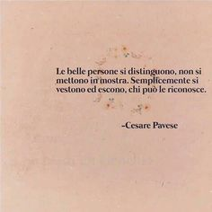 Ispirational Quotes, Book Quotes, Words Quotes, Motivational Quotes, Sayings, Italian Phrases, Italian Quotes, Most Beautiful Words, Healing Words
