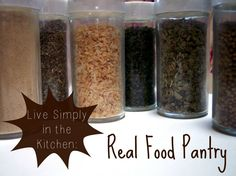 Live Simply in the Kitchen: Real Food Pantry www.GrowingUpTriplets.com #realfood #pantry