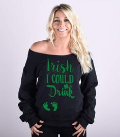 Etsy Irish I Could Drink® Pregnancy Sweatshirt. St. Patrick's Day Sweatshirt. Pregnancy Sweatshirt. Pregn