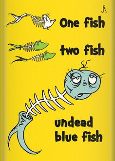One Fish, Two Fish, Undead Blue Fish by *DrFaustusAU on deviantART