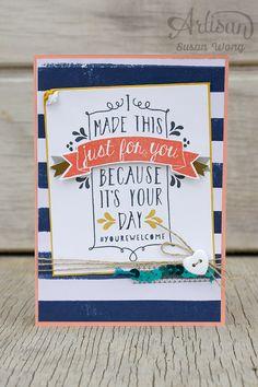 Birthday Bash as a Wedding Card ~ Susan Wong