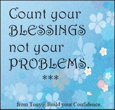 count your blessings / quotes for happiness
