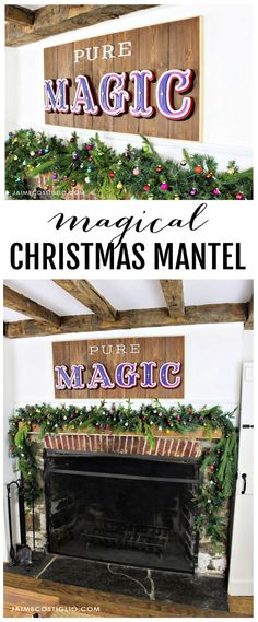 A DIY tutorial to make a magical Christmas mantel including a scrolled wood sign. Make your Christmas magical with a fun sign, mini ornaments and garland.