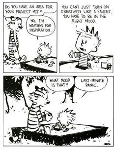 Last minute panic/ Calvin and Hobbes