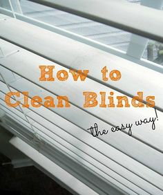Clean those blinds the easy way.    http://www.hometalk.com/1067002/how-to-clean-blinds-the-easy-way