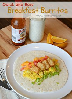 Quick and easy Breakfast burritos you'll love!