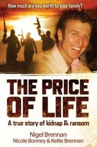 The Price of Life by Australian photojournalist Nigel Brennan who was kidnapped in Somalia along with Canadian reporter Amanda Lindhout in 2008.