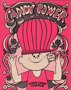 Good and Plenty Choo-Choo Charlie - Candy Power mail-away premium poster - 1960's by JasonLiebig, via Flickr