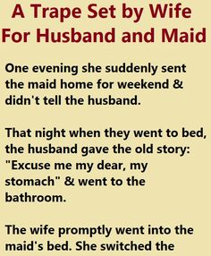 A Wife was sure that her husband was having chat with the maid so she laid a trap. Dirty Jokes Funny, Madea Funny Quotes, Funny Marriage Jokes, Funny Relationship Jokes, Funny Cartoon Quotes, Funny English Jokes, Funny Women Quotes, Funny Poems, Funny Jokes For Adults