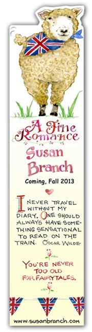 """S.B.  I printed up this cute bookmark and bought the fabulous book, """"A Fine Romance"""", by Susan Branch.  A great read."""