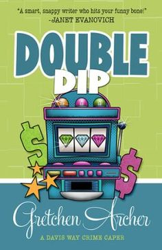 Double Dip by Gretchen Archer books 2 in the Davis Way Crime Caper cozy mystery series http://mysterysequels.com/double-dip-by-gretchen-archer.html