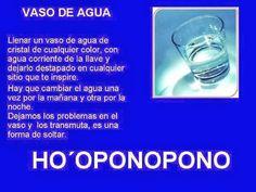 EL VASO DE AGUA, HERRAMIENTAS DEL HO'OPONOPONO: EL VASO DE AGUA, ES UNA EXCELENTE HERRAMIENTA PARA SOLTAR NUESTROS PROBLEMAS, TRISTEZAS,...