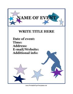 Want to boost attendance at your next event? This event flyer is adaptable to nearly any kind of event, and it is very easy to customize. You can put in the date, time, address, and website of your event, as well as any important details. These stars will be sure to grab the attention of passers-by! Free to download and print