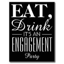 Eat, Drink It's an Engagement Party Chalkboard Postcard