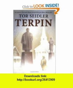 Terpin (9780064437554) Tor Seidler, Peter Mccarty , ISBN-10: 0064437558  , ISBN-13: 978-0064437554 ,  , tutorials , pdf , ebook , torrent , downloads , rapidshare , filesonic , hotfile , megaupload , fileserve