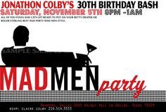 Mad Men Party...would be a fun 30th bday idea.