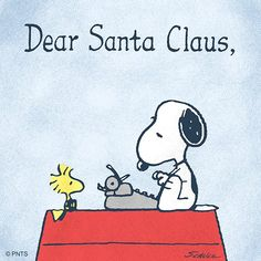 Dear Santa Claus, Snoopy with Woodstock. Peanuts Christmas, Retro Christmas, Little Christmas, Christmas Art, Xmas, Peanuts Cartoon, Peanuts Snoopy, Snoopy Love, Snoopy And Woodstock