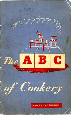 The ABC of Cookery, 1940's