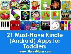 21 Must-Have Kindle (Android) Apps for Toddlers - Marvy Moms