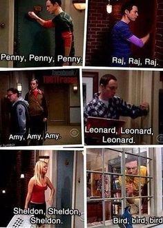 My fav part of an episode is when he knocks on Penny's door.