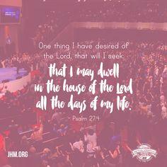 Psalm 27:4 #Worship #Praise #Church #House #Scripture #Faith