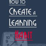 How to Create a Habit: A Guide for Language Learners - Talk in French