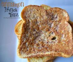 Cinnamon French Toast  http://www.stockpilingmoms.com/2013/02/cinnamon-french-toast-2/