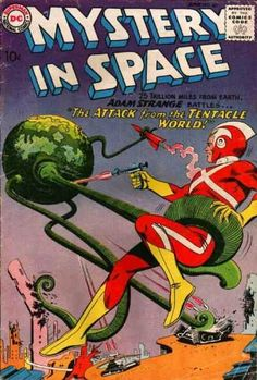 Mystery in Space: Adam Strange & the attack of the tentacle world Dc Comic Books, Vintage Comic Books, Comic Book Artists, Vintage Comics, Comic Book Covers, Comic Book Characters, Action Comics, Sci Fi Comics, Fantasy Comics