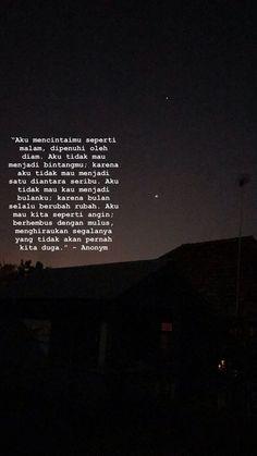 Aku mencitaimu lebih dari yg kau tau is part of Quotes sahabat - Quotes Sahabat, Tumblr Quotes, Text Quotes, People Quotes, Words Quotes, Life Quotes, Ironic Quotes, Story Quotes, Famous Quotes