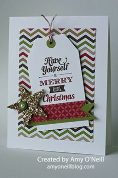 Enjoy your Saturday!  Thanks for stopping by!  Supplies Used: Stamps:  Merry Little Christmas Ink:  Chocolate Chip, Cherry Cobbler Paper:  W...
