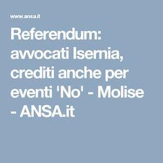 Referendum: avvocati Isernia, crediti anche per eventi 'No' - Molise - ANSA.it