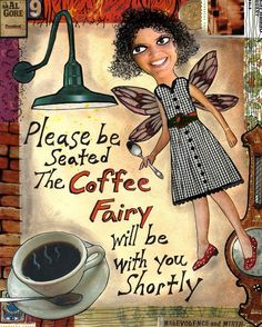 Here's to all of us who have to be our own damn coffee fairy. And here's a raised cup to those of you blessed enough to have one! Cherish the coffee fairy! Coffee Talk, I Love Coffee, Coffee Break, My Coffee, Coffee Drinks, Morning Coffee, Coffee Shop, Coffee Cups, Coffee Lovers