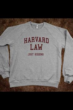 Harvard law (jk) sweatshirt
