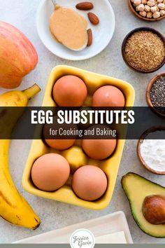 Egg Substitutes for Cooking and Baking - Jessica Gavin Healthy Baking Substitutes, Food Substitutions, Vegan Baking, Paleo Vegan, Vegan Baby, Vegetarian, Substitue For Eggs, Egg Substitute In Baking, Clean Eating Recipes