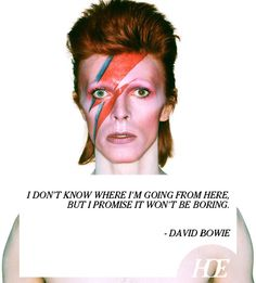 Quote of the Day: David Bowie