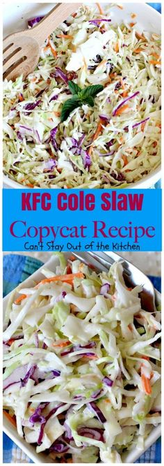 KFC Cole Slaw Copycat Recipe - Can't Stay Out of the Kitchen
