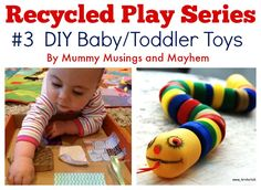 30 easy ideas to make your own baby and toddler toys using recycled materials from around the home. in the Mummy Musings and Mayhem Recycled Play Series! Recycled Toys, Recycled Materials, Diy Baby Toys 1 Year, Family Day Care, Toddler Play, Baby Development, Natural Baby, Infant Activities, Diy Toys