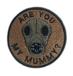 Are You My Mummy Patch by AffrayPatchworks on Etsy, $5.00