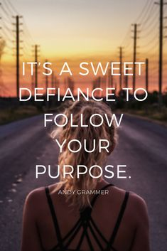 """""""It's a sweet defiance to follow your purpose."""" - Singer/Songwriter Andy Grammer shares inspirational quote about following your dreams on the School of Greatness podcast"""