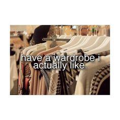 I dislike my wardrobe
