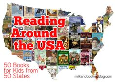 Reading Around the USA: 50 Books for Kids from 50 States - LOVE this idea!