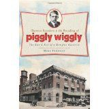 Buy Clarence Saunders and the Founding of Piggly Wiggly: The Rise & Fall of a Memphis Maverick by Mike Freeman and Read this Book on Kobo's Free Apps. Discover Kobo's Vast Collection of Ebooks and Audiobooks Today - Over 4 Million Titles! Book Club Books, The Book, Piggly Wiggly, Memphis Tennessee, Thought Of The Day, Places Around The World, Nostalgia, Ebooks, Reading