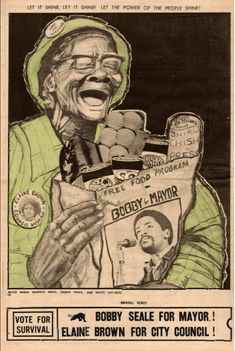 """""""Free Food Program - Bobby for Mayor""""  """"Vote for Survival. Bobby Seale for Mayor! Elaine Brown for City Council!"""" The Black Panther, June 3, 1972."""